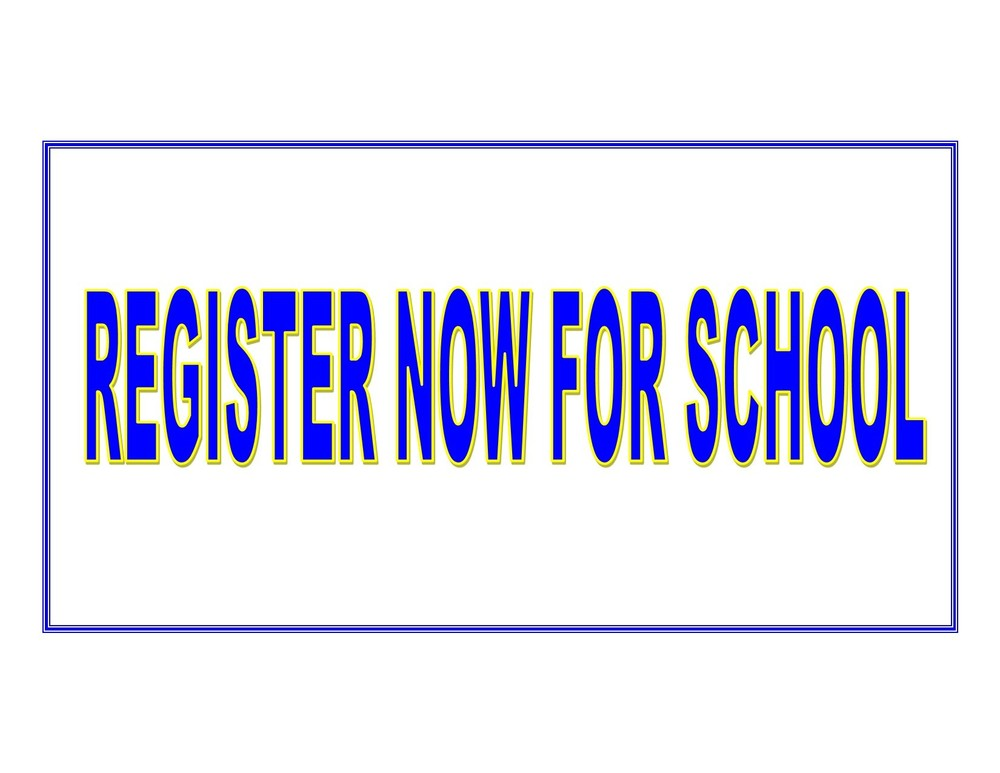 Remember to Register for School