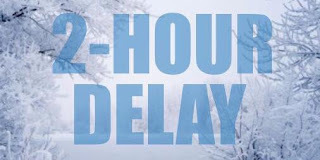 Information for Potential 2 Hour Delays